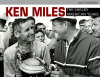 KEN_MILES_THE_SHELBY_AMERICAN_YEAS_CARTECH_COVER