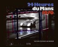 24_HEURES_DU_MANS_1970_PORSCHE_MUSEUM